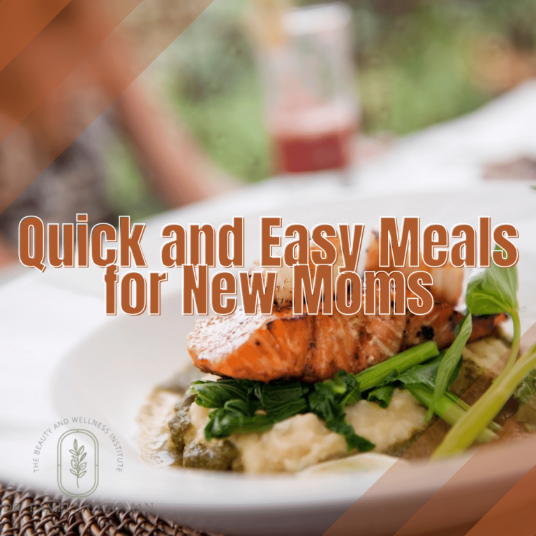 Quick and Easy Meals for New Moms